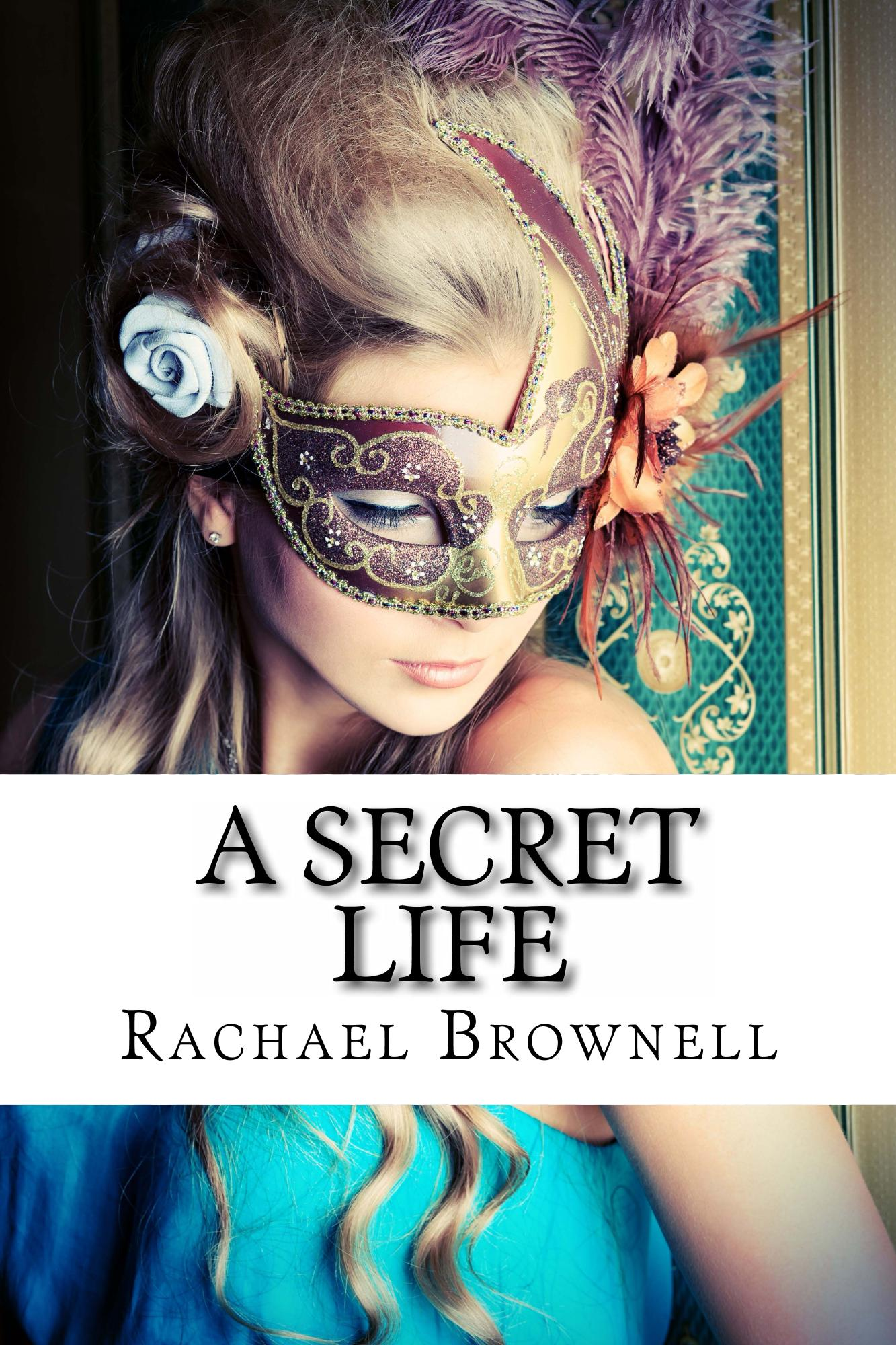 A Secret Life Rachael Brownell