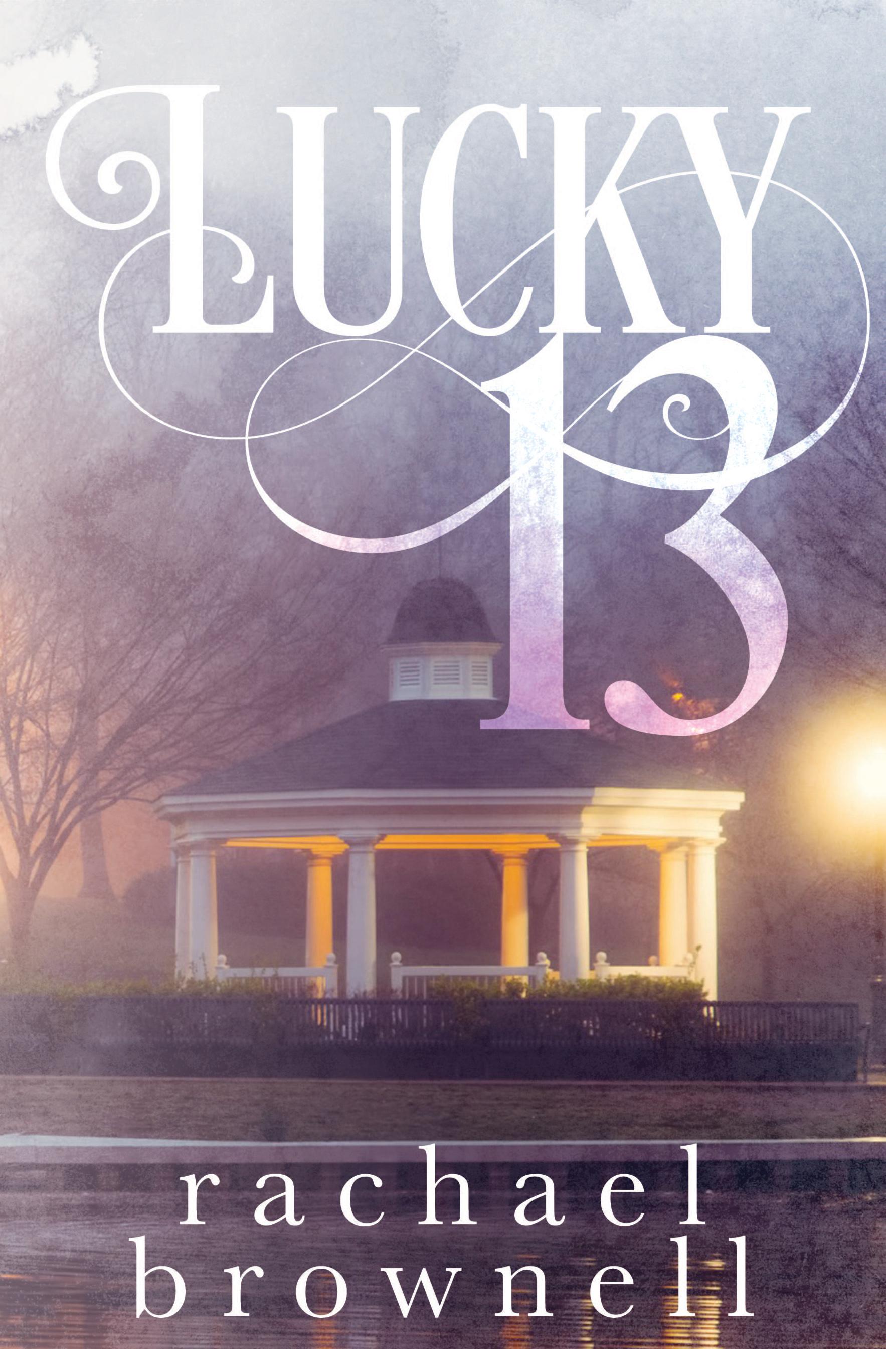 Lucky 13 Rachael Brownell