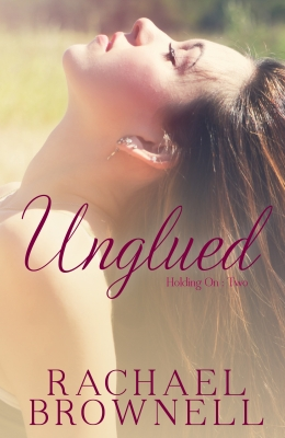 Unglued Rachael Brownell