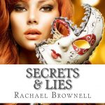 Secrets & Lies Rachael Brownell