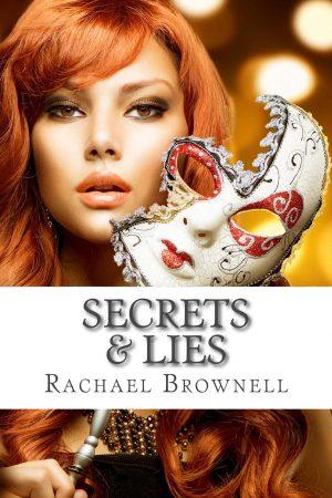 Secrets & Lies Rachael Brownell